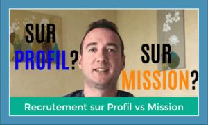 recrutement en esn: sur profil ou sur mission