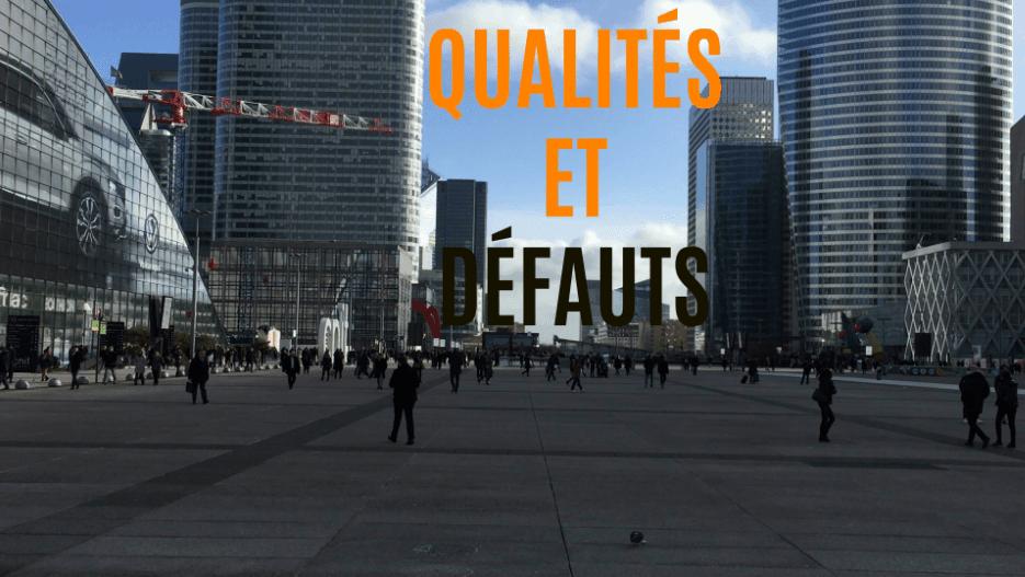qualités et défauts
