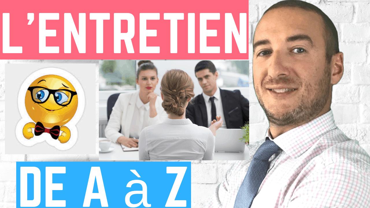 entretien d'embauche de A à Z