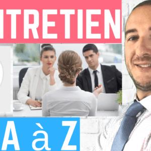 L'entretien d'embauche de A à Z: les conseils pour réussir vos entretiens
