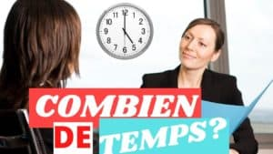 combien de temps dure un entretien d'embauche?