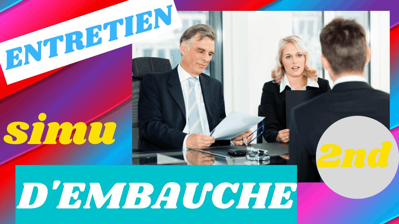 simulation second entretien d'embauche